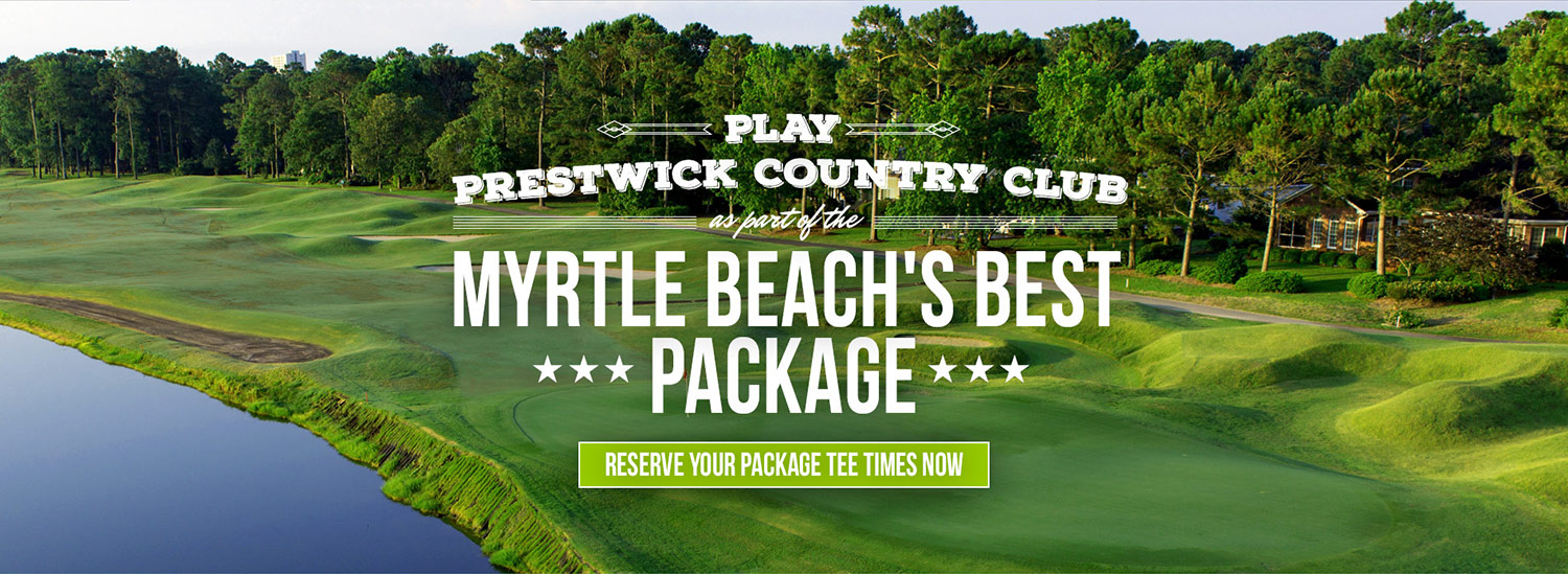 prestwick country club myrtle beach golf packagers
